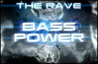 Bass Power - The Rave (23 Кб)